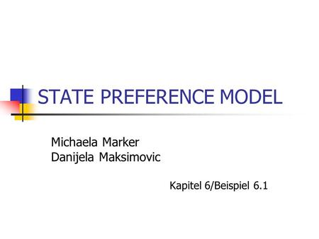 STATE PREFERENCE MODEL