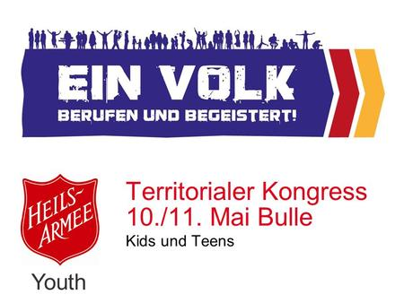 Youth Territorialer Kongress 10./11. Mai Bulle Kids und Teens.