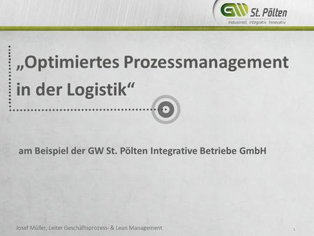 """Optimiertes Prozessmanagement in der Logistik"""