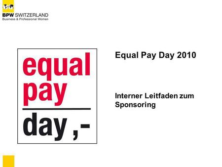 Equal Pay Day 2010 Interner Leitfaden zum Sponsoring.