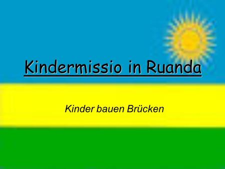 Kindermissio in Ruanda