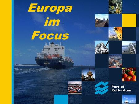 Europa im Focus 2 European Representatives Budapest - Munich - Düsseldorf - Vienna - Prague Interne Organisation Containers Europe Jan Barendregt BDM.