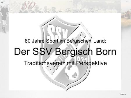 Der SSV Bergisch Born Traditionsverein mit Perspektive