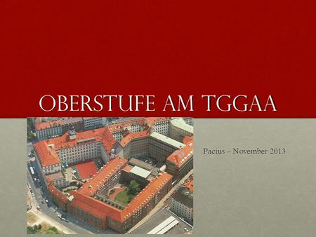 Oberstufe am TGGaA Pacius – November 2013.