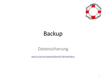Backup Datensicherung  1.