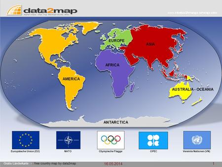 16.05.2014 1 Gratis Länderkarte - | free country map by data2map AMERICA AUSTRALIA - OCEANIA EUROPE ANTARCTICA AFRICA ASIA OPECVereinte Nationen (VN)NATOOlympische.