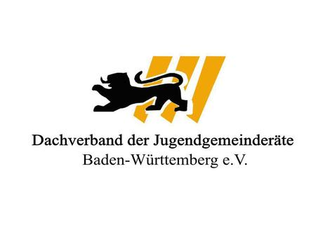 Umbrella organisation of the youthcouncils -represent the interests of the 105 local Youth Councils in Baden-Württemberg Umbrella organisation of the.