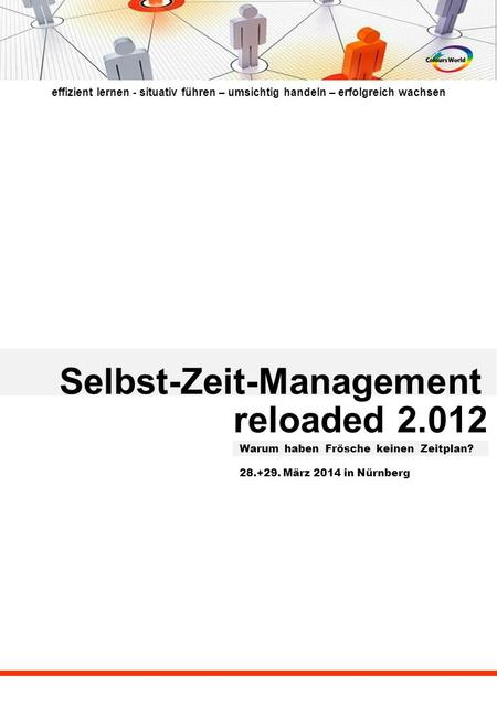 Selbst-Zeit-Management reloaded 2.012