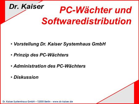 PC-Wächter und Softwaredistribution