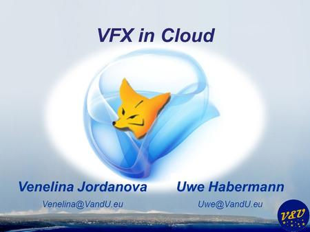 Uwe Habermann Venelina Jordanova VFX in Cloud.