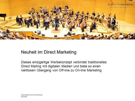 Neuheit im Direct Marketing