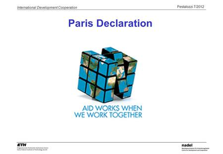 Pestalozzi 7/2012 International Development Cooperation Paris Declaration.