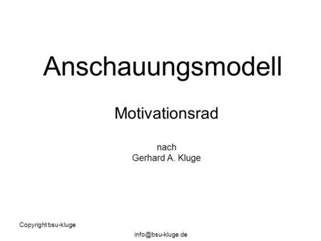 Motivationsrad nach Gerhard A. Kluge