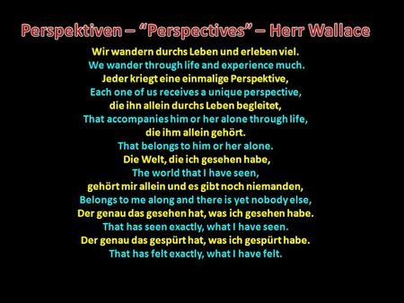 "Perspektiven – ""Perspectives"" – Herr Wallace"