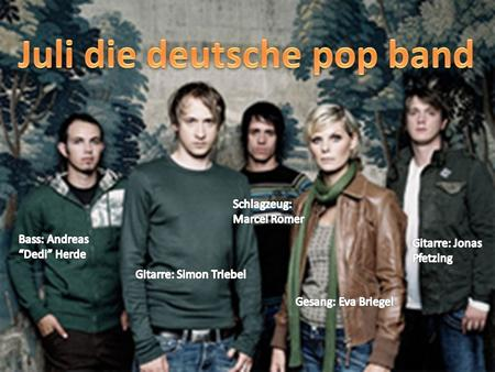Deutsche pop-band Grundet man 2001 August 2003 ihren ersten Plattenvertrag Sommer 2004 (Single Perfekte Welle) Ein halbes Jahr in den Single- Charts.