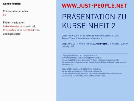 JUST PEOPLE?2: BIBEL. JUST PEOPLE?2: BIBEL JUST PEOPLE?2: BIBEL DEFINITIONENREFERATBIBELSTELLEN KURSEINHEIT 2: BIBEL – EINFACH ÜBERLESEN?