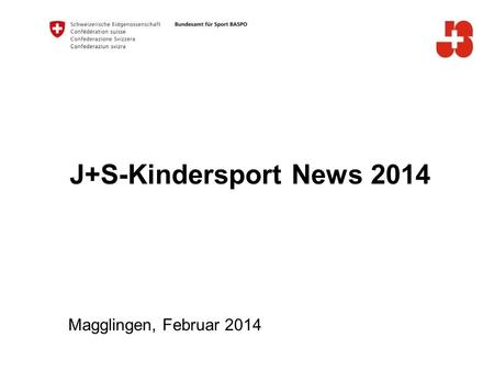 J+S-Kindersport News 2014 Magglingen, Februar 2014.