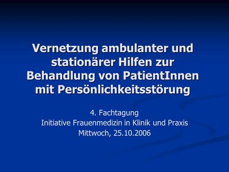 Initiative Frauenmedizin in Klinik und Praxis