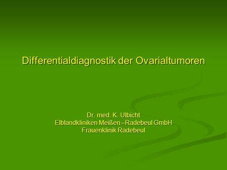 Differentialdiagnostik der Ovarialtumoren