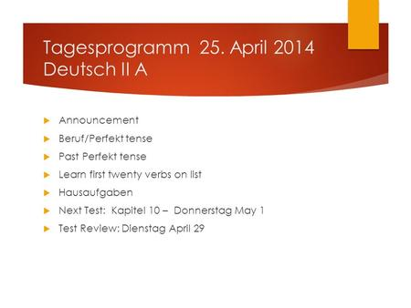 Tagesprogramm 25. April 2014 Deutsch II A