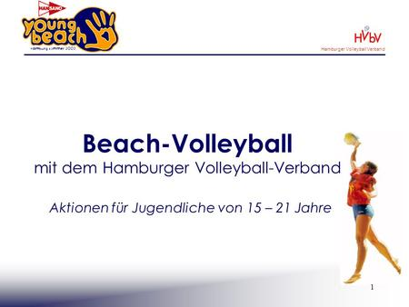 Beach-Volleyball mit dem Hamburger Volleyball-Verband
