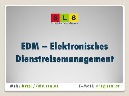 EDM – Elektronisches Dienstreisemanagement