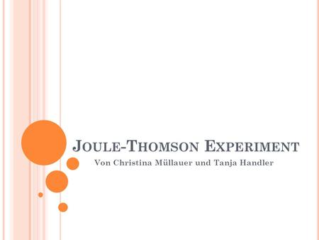 Joule-Thomson Experiment