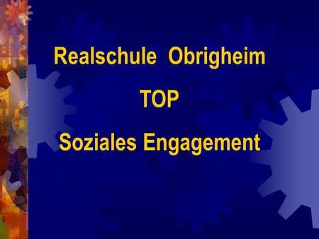 Realschule Obrigheim TOP Soziales Engagement.