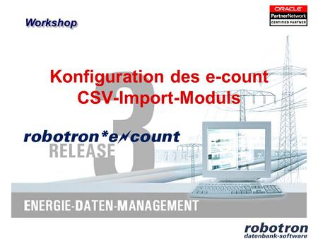 Konfiguration des e-count CSV-Import-Moduls WorkshopWorkshop.