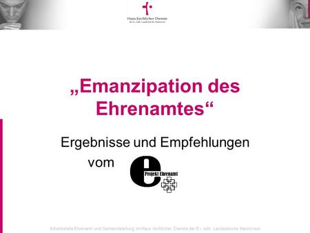 """Emanzipation des Ehrenamtes"""