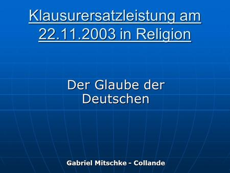 Klausurersatzleistung am in Religion