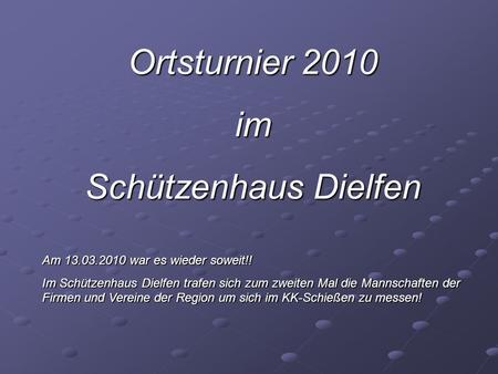 Ortsturnier 2011 Sehr geehrter Herr Dietermann, - ppt
