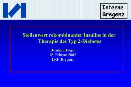 Stellenwert rekombinanter Insuline in der Therapie des Typ 2-Diabetes