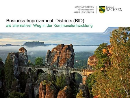 Business Improvement Districts (BID) als alternativer Weg in der Kommunalentwicklung.