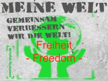 Freiheit - Freedom -. Inhalt - contents Biographie-biography Intention-intention Text-text Bild-cartoon Quellen-sources.