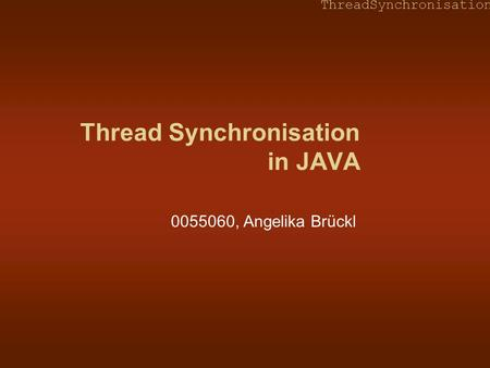 Thread Synchronisation in JAVA