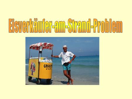 Eisverkäufer-am-Strand-Problem