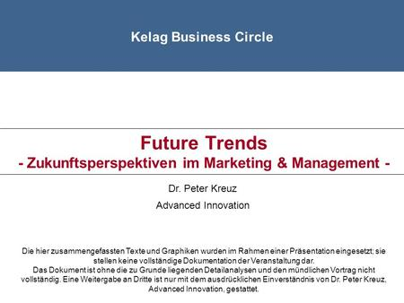 Future Trends - Zukunftsperspektiven im Marketing & Management -