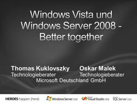 Windows Vista und Windows Server Better together