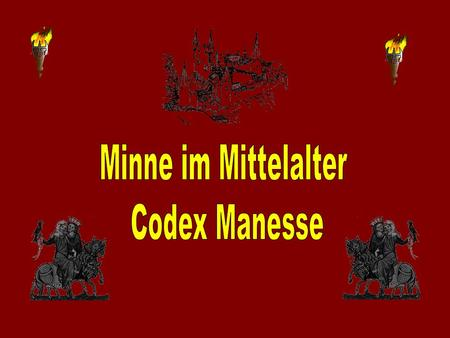 Minne im Mittelalter Codex Manesse.