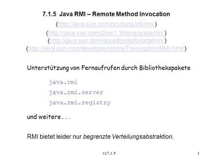 7.1.5 Java RMI – Remote Method Invocation