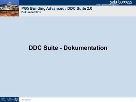 1 Dokumentation PG5 Building Advanced / DDC Suite 2.0 Dokumentation DDC Suite - Dokumentation.