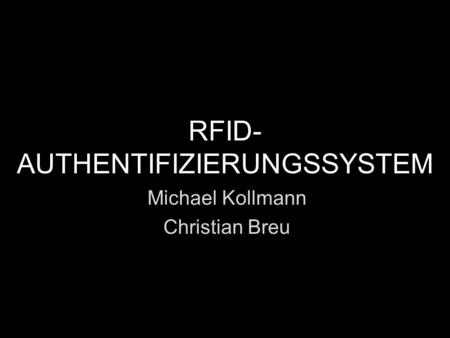 RFID-AUTHENTIFIZIERUNGSSYSTEM