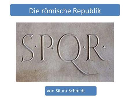die römische republik Vom könig zur republik (res publica romana) was die politische organisation angeht, orientierte sich rom an den anderen etruskischen städten.