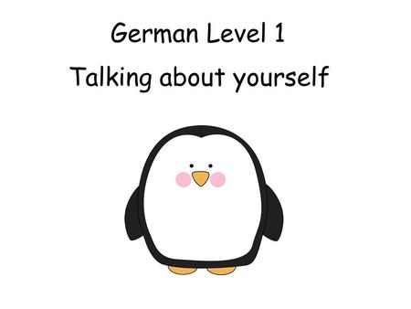 German Level 1 Talking about yourself First Level Significant Aspects of Learning Use language in a range of contexts and across learning Continue to.