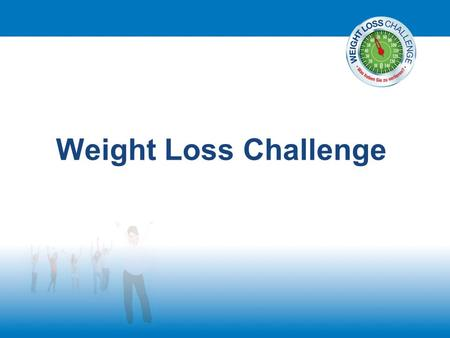 Weight Loss Challenge.