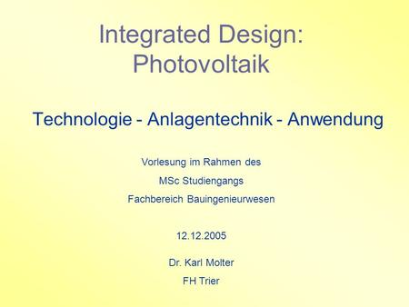 Integrated Design: Photovoltaik