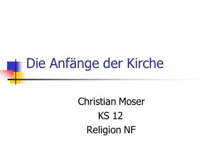 Christian Moser KS 12 Religion NF