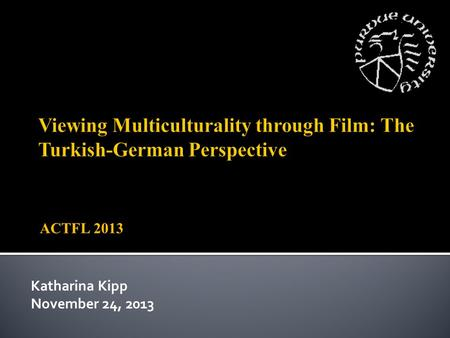 ACTFL 2013 Katharina Kipp November 24, 2013. Introduction Motivation for the project Participating Courses Film 1: Almanya Sample Class (erste Stunde)