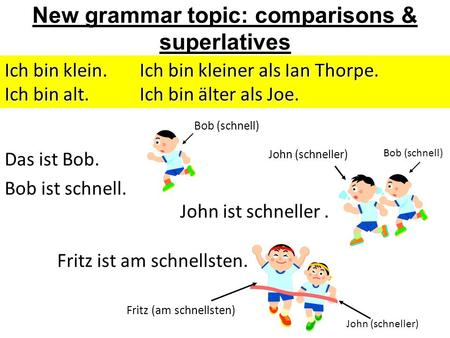 New grammar topic: comparisons & superlatives